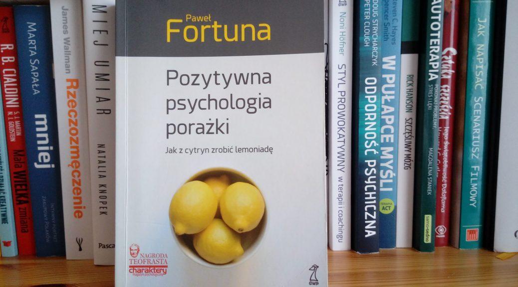 pozytywna psychologia porażki recenzja