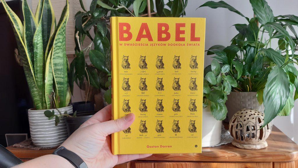 Babel W dwadzieścia języków dookoła świata recenzja książki